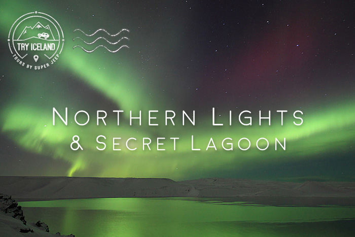 Northern Lights & Secret Lagoon